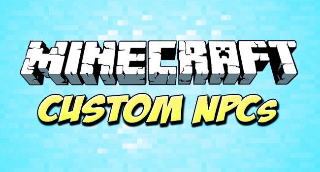 Мод Custom NPC
